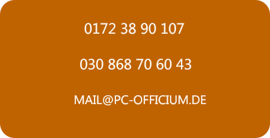 030 868 70 60 43 0172 38 90 107 MAIL@PC-OFFICIUM.DE